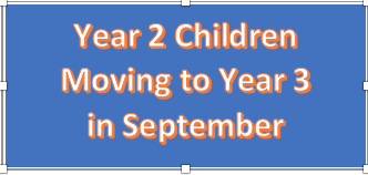 Year 2 Children Moving to Year 3 in September